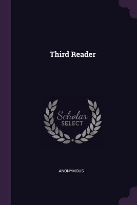 Third Reader - Anonymous