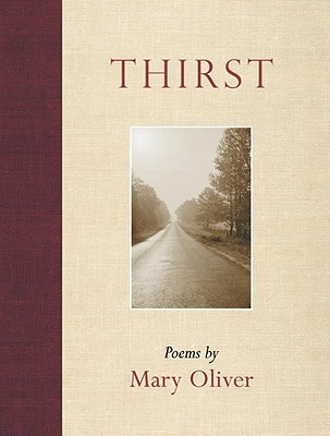 Thirst - Oliver, Mary