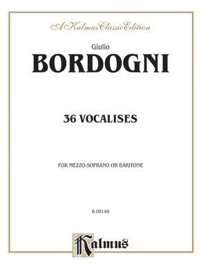 Thirty-Six Vocalises in Modern Style (Spicker): Mezzo Soprano or Baritone - Bordogni, M (Composer)