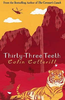 Thirty-three Teeth - Cotterill, Colin