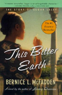 This Bitter Earth: The Story of Sugar Lacey - McFadden, Bernice L