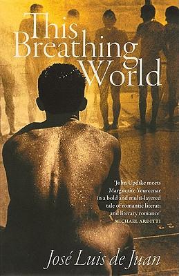 This Breathing World - de Juan, Jose-Luis