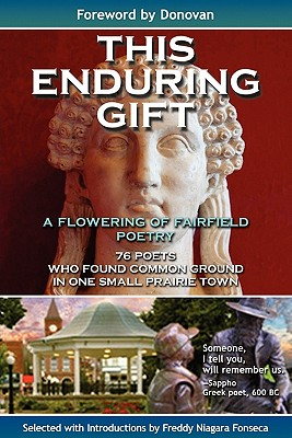 This Enduring Gift - Fonseca, Freddy Niagara, and 1stworld Library, Library (Editor), and 1st World Publishing (Creator)