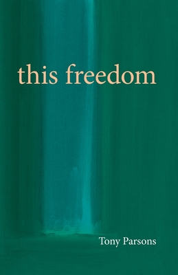 This Freedom - Parsons, Tony