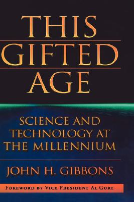 This Gifted Age - Gibbons, John H