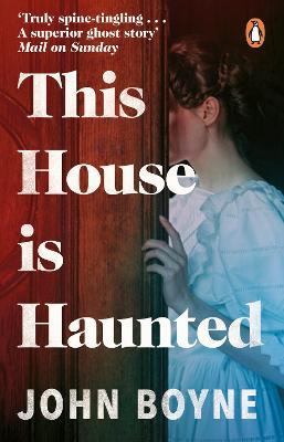 This House is Haunted - Boyne, John