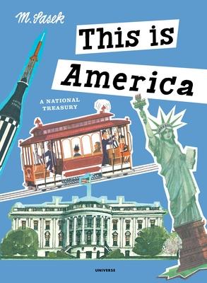 This Is America: A National Treasury - Sasek, Miroslav