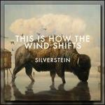 This Is How the Wind Shifts [Deluxe Version]
