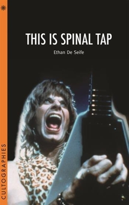 This Is Spinal Tap - De Seife, Ethan, Professor