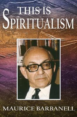 This is Spiritualism - Barbanell, Maurice