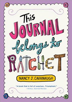 This Journal Belongs to Ratchet - Cavanaugh, Nancy J
