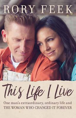 This Life I Live - Feek, Rory Lee