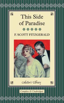 This Side of Paradise - Fitzgerald, F. Scott, and Halley, Ned (Afterword by)