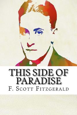 This Side of Paradise - Fitzgerald, F Scott