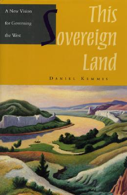 This Sovereign Land, C - Kemmis, Daniel