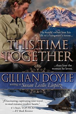 This Time Together - Doyle, Gillian, Dr., and Liepitz, Susan Leslie