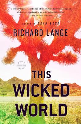 This Wicked World - Lange, Richard