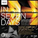 Thomas Ad�s: In Seven Days; Nancarrow Studies Nos. 6 & 7