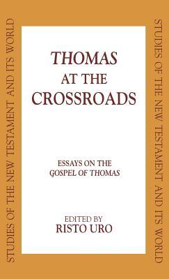 Thomas at the Crossroads - Uro, Risto (Editor)