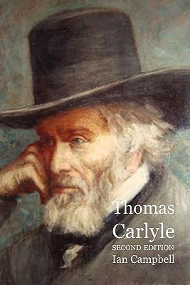 Thomas Carlyle - Campbell, Ian