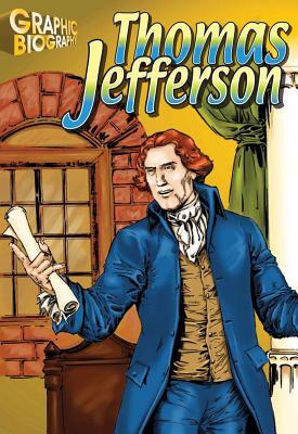Thomas Jefferson Graphic Biography - Saddleback Educational Publishing (Editor)