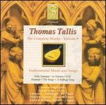 Thomas Tallis: Instrumental Music and Songs