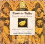 Thomas Tallis: Instrumental Music and Songs