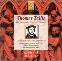 Thomas Tallis: Lamentations and Contrafacta - Adrian Hutton (bass); Alicia Carroll (soprano); Andrea Brown (soprano); Andrew Hewitt (tenor); Andrew Hope (baritone);...