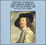 Thomas Tomkins: The Great Service