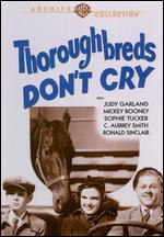 Thoroughbreds Don't Cry - Alfred E. Green