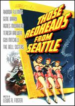 Those Redheads From Seattle - Lewis R. Foster
