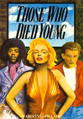 Those Who Died Young - Sinclair, Marianne