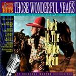 Those Wonderful Years, Vol. 18: Back in the Saddle Again