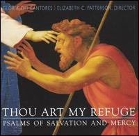 Thou Art My Refuge: Psalms of Salvation and Mercy - David Chalmers (organ); SharonRose Pfeiffer (organ); Gloriae Dei Cantores (choir, chorus)