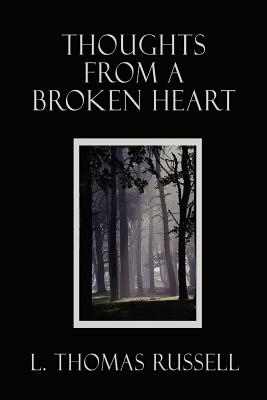 Thoughts from a Broken Heart - Russell, L Thomas