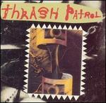 Thrash Patrol
