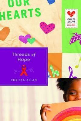 Threads of Hope - Allan, Christa