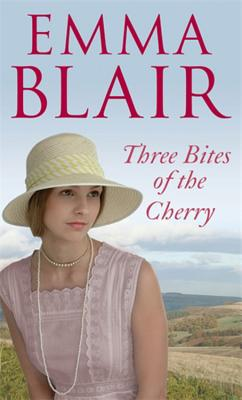 Three Bites of the Cherry - Blair, Emma