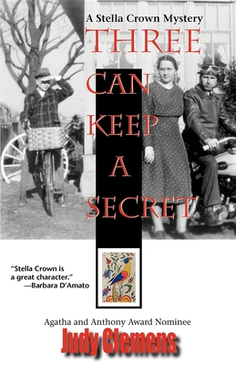 Three Can Keep a Secret: A Stella Crown Mystery - Clemens, Judy