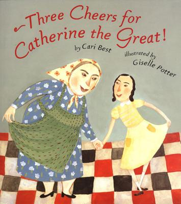 Three Cheers for Catherine the Great! - Best, Cari