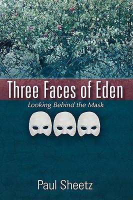 Three Faces of Eden - Sheetz, Paul