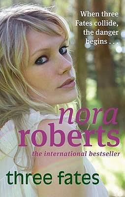 Three Fates - Roberts, Nora