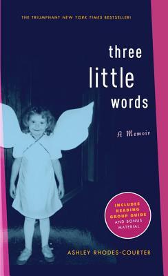 Three Little Words - Rhodes-Courter, Ashley