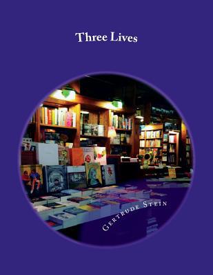 Three Lives - Stein, Gertrude