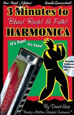 Three Minutes to Blues, Rock, and Folk Harmonica - Harp, David