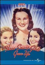 Three Smart Girls Grow Up - Henry Koster