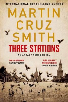 Three Stations - Cruz Smith, Martin