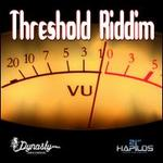 Threshold Riddim