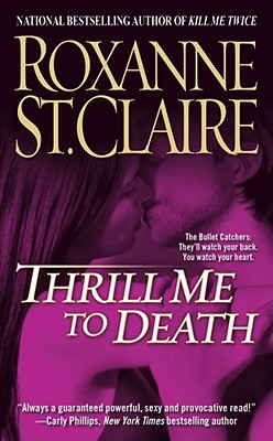 Thrill Me to Death - St Claire, Roxanne