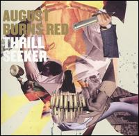 Thrill Seeker - August Burns Red